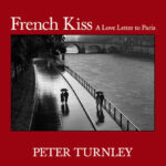 Peter Turnley's Love Letter to Paris
