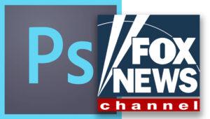 Fox News Fails at Photoshopping Fake News